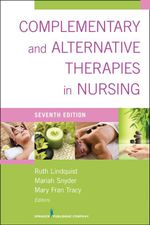 Complementary & Alternative Therapies in Nursing : Seventh Edition