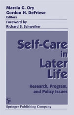 Self-Care in Later Life : Research, Program, and Policy Issues