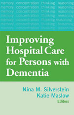 Improving Hospital Care for Persons with Dementia