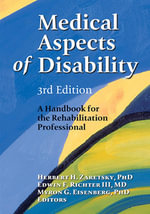 Medical Aspects of Disability : A Handbook for the Rehabilitation Professional.