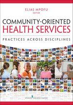 Community-Oriented Health Services : Practices Across Disciplines