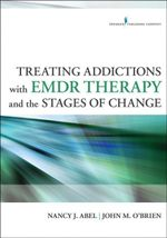 Treating Addictions with Emdr Therapy and the Stages of Change - Nancy Abel