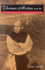 Thomas Merton and the Inclusive Imagination - Ross Labrie