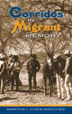 Corridos in Migrant Memory : A Routledge Guide - Martha I. Chew Sanchez