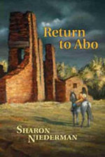 Return to ABO : A Novel of the Southwest - Sharon Niederman