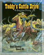 Teddy's Cattle Drive : A Story from History - Marc Simmons