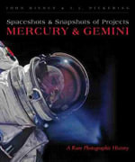 Spaceshots and Snapshots of Projects Mercury and Gemini : A Rare Photographic History - John Bisney