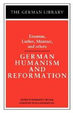 German Humanism and Reformation : German Library S. - Desiderius Erasmus