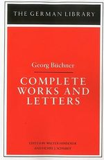 Complete Works and Letters - Georg Buchner