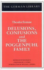 Delusions, Confusions and the Poggenpuhl Family : Theodor Fontane - Theodor Fontane