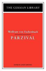 Parzival : German Library S. - Wolfram Von Eschenbach