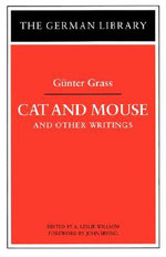Cat and Mouse : and Other Writings - Gunter Grass