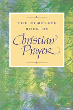 Complete Book Christain Prayer - Bloomsbury