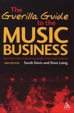 The Guerilla Guide to the Music Business - Dave Laing