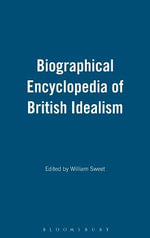 The Continuum Encyclopedia of British Idealism