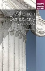 Athenian Democracy : a Sourcebook - Luca Asmonti