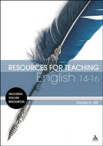 Resources for Teaching English : 14-16 - David A. Hill