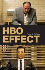 HBO Effect : How the Internet Makes David the New Goliath - Dean DeFino