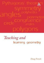 Teaching and Learning Geometry - Doug French