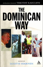 The Dominican Way : The Archbishop of Canterbury's Lent Book - Timothy Radcliffe