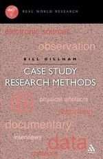 A Case Study Research Methods : Real world research - Bill Gillham