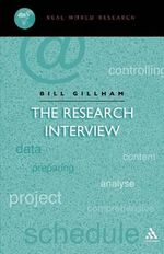 The Research Interview : Real World Research S. - Bill Gillham
