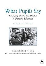 Policy, Practice and Pupil Experience : Changing English Primary Education - Andrew Pollard