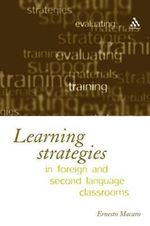 Learning in Foreign Language Classrooms - Ernesto Macaro