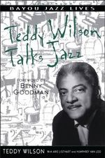 Teddy Wilson Talks Jazz : The Autobiography of Teddy Wilson - Teddy Wilson