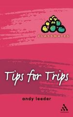 Tips for Trips - Andy Leeder