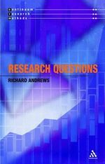 Research Questions : Continuum Research Methods Series - Richard Andrews