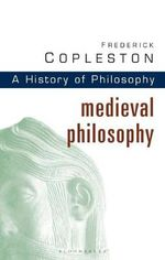 History of Philosophy : Medieval Philosophy Vol 2 - Frederick Copleston
