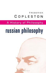 History of Philosophy : Russian Philosophy Vol 10 - Frederick Copleston