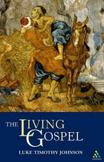 The Living Gospel - Luke Timothy Johnson