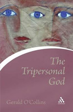 The Tripersonal God : Continuum Icons S. - Gerald O'Collins