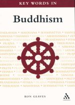 Key Words in Buddhism - Ron Geaves