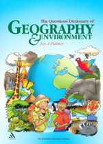 The Questions Dictionary of Geography and Environment - Joy Palmer