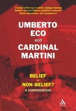 Belief or Non-Belief? : A Confrontation :  A Confrontation - Umberto Eco