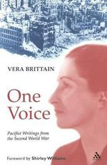 One Voice : Pacifist Writings from the Second World War -