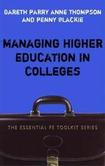 Managing Higher Education in Colleges - Gareth Parry