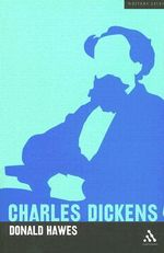 Charles Dickens : Writers Lives S. - Donald Hawes