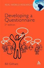 Developing a Questionnaire : Real World Research S. - Bill Gillham
