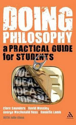 Doing Philosophy : A Practical Guide for Students - George MacDonald Ross