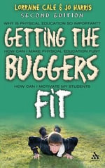 Getting the Buggers Fit : Buggers - Lorraine Cale