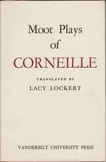 Moot Plays of Corneille