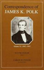 Corr James K Polk Vol 6 : James K - James K Polk