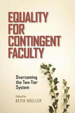 Equality for Contingent Faculty : Overcoming the Two-tier System