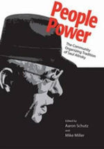 People Power : The Community Organizing Tradition of Saul Alinsky