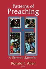 Patterns of Preaching : A Sermon Sampler