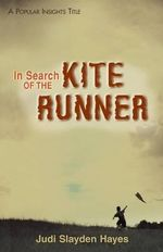 In Search of The Kite Runner - Judi Slayden Hayes